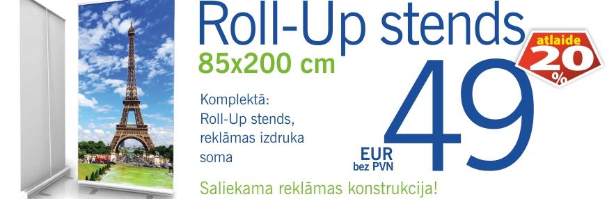 Lielformāta druka, plakāti, Roll Up stendi. Šodien 85x200cm Roll-Up ar 40% atlaidi.